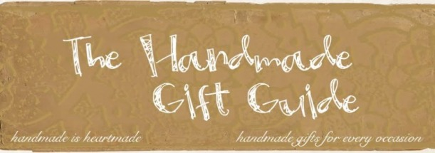 The Handmade Gift Guide